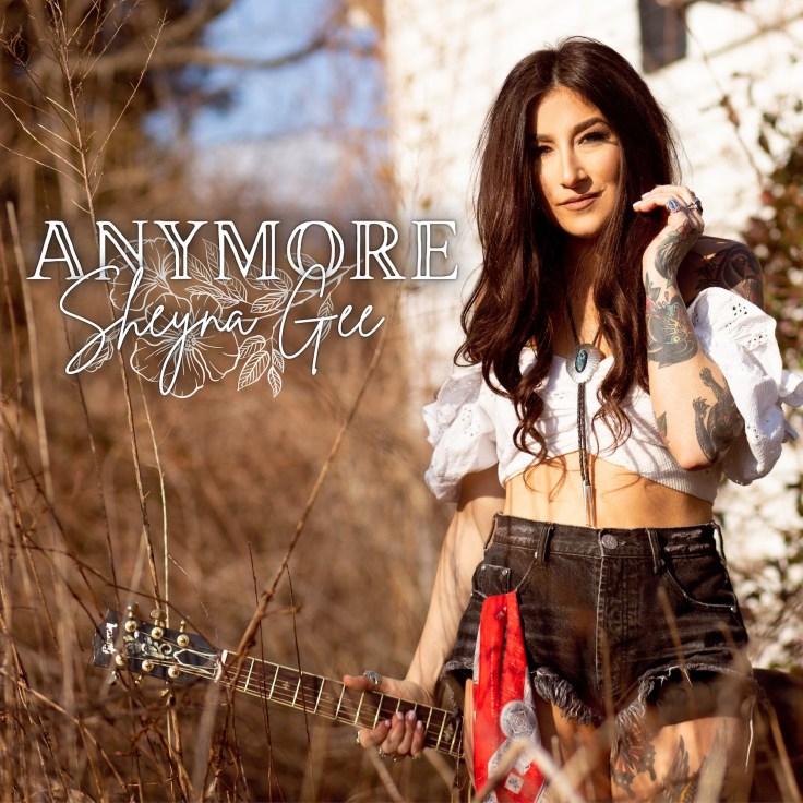 "Sheyna Gee's new single ""Anymore"" album art."