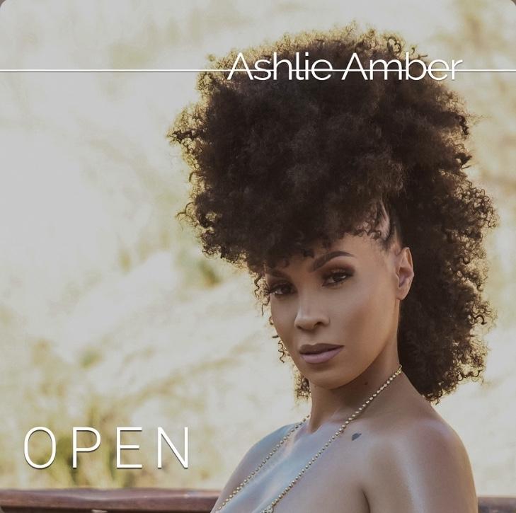 "Ashlie Amber's latest single, ""Open"""