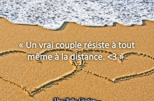 « Un vrai couple résiste à tout même à la distance.