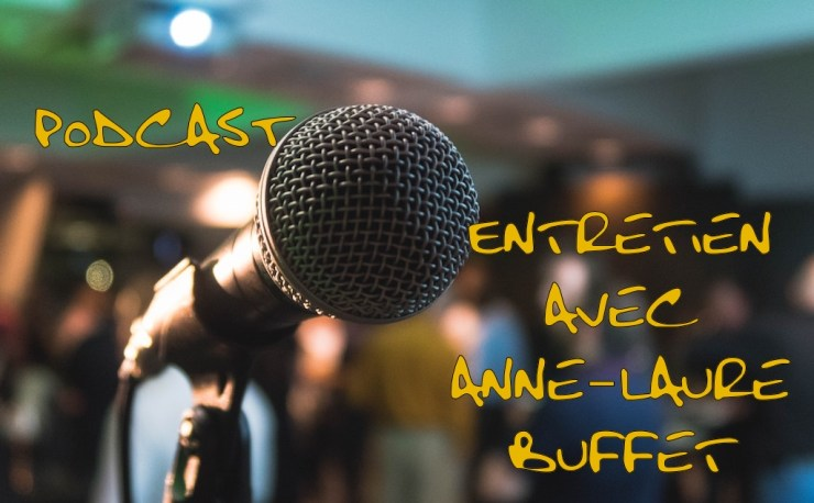podcast Anne-Laure Buffet