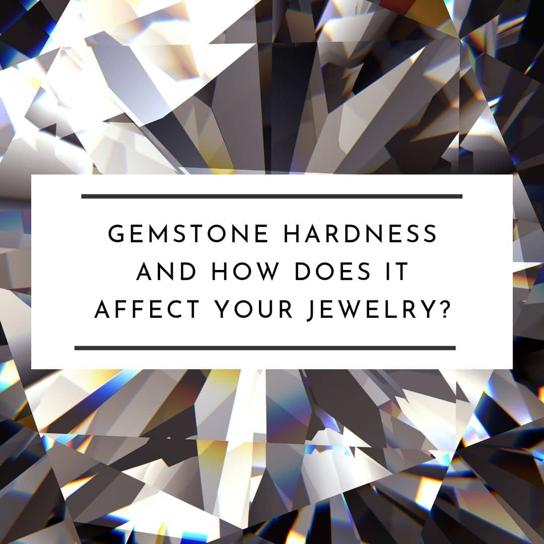gemstone-hardness-how-does-it-affect-your-jewelry-featured-image