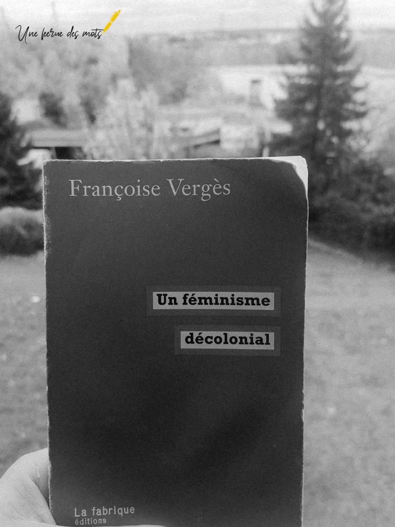 Chronique #3 – Escale en terres féministes : Un féminisme décolonial de Françoise Vergès