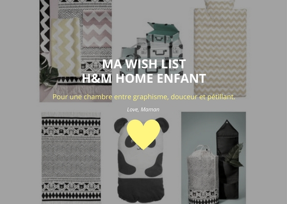 MA WISH LISTH&M HOME enfant