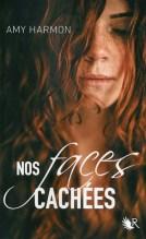 Nos faces cachées - Amy Harmon