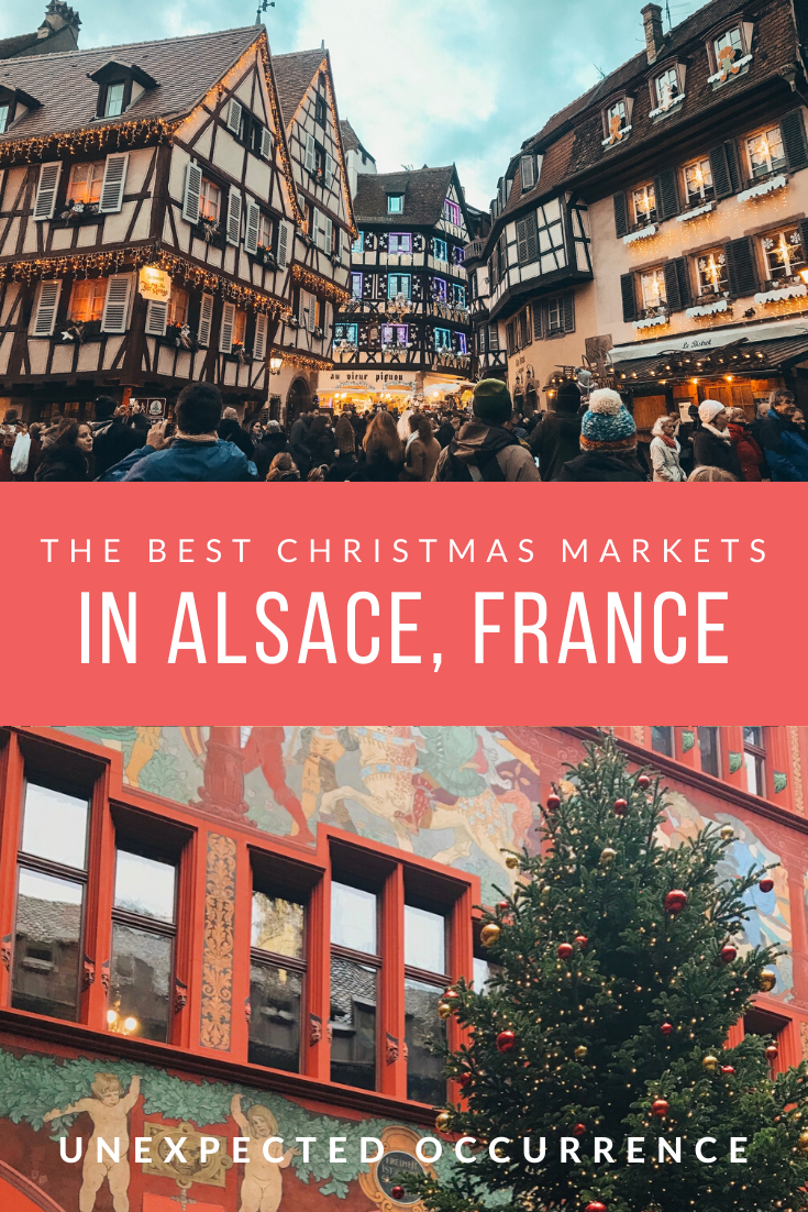 a pinterest graphic with two images: one of a festive red building and trees, another with shophouses in strausbourg. The text says the best christmas markets in alsace, france.