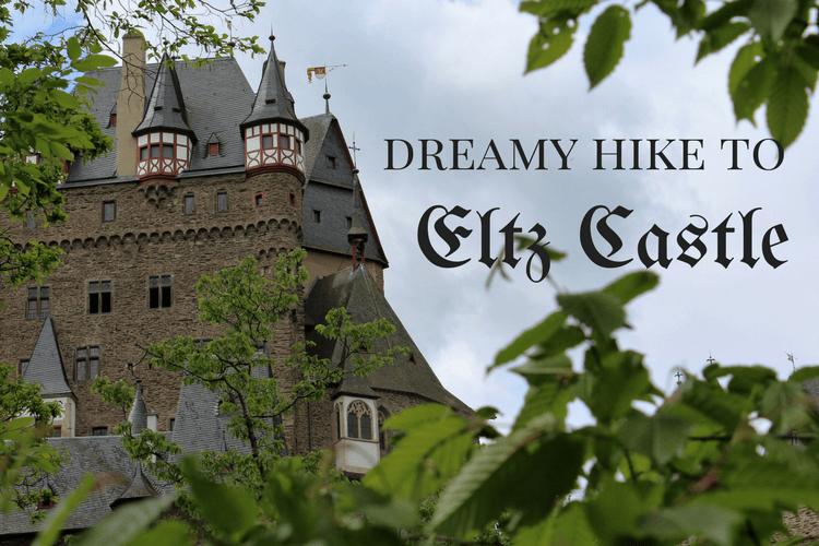 Dreamy Hike to Eltz Castle