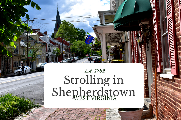 Strolling in Shepherdstown, WV