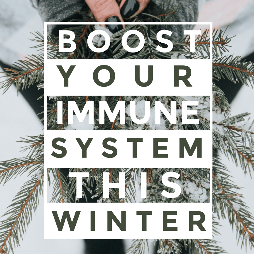 Natural Ways to Boost Your Immune System This Winter