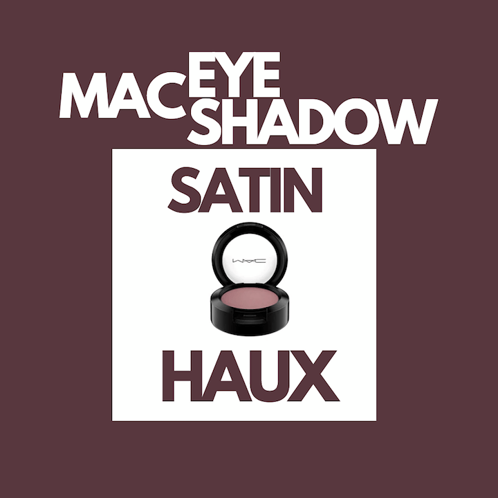 MAC Eye Shadow - Satin, Haux