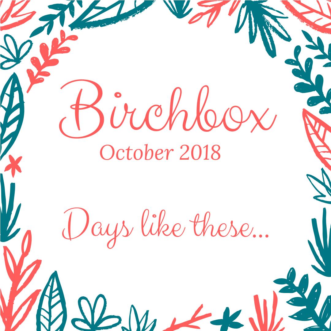 October 2018 Birchbox