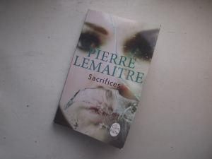 Sacrifices Pierre Lemaitre
