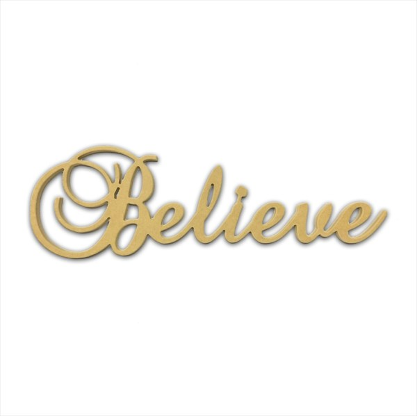 "10"" Script Cursive Text Word (Believe)"