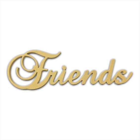 "10"" Script Cursive Text Word (Friends)"