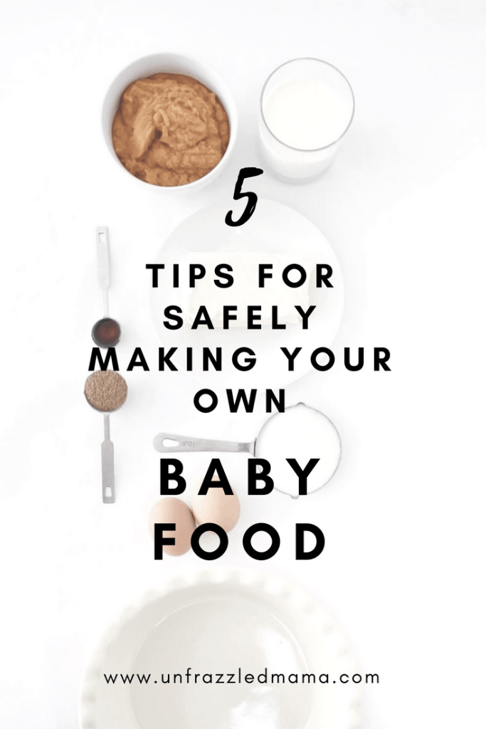 Make your own baby food safety #unfrazzledmama #babyfood #diy #foodsafety