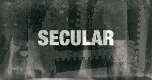 How Becoming More Secular Brought Me Closer to Jesus