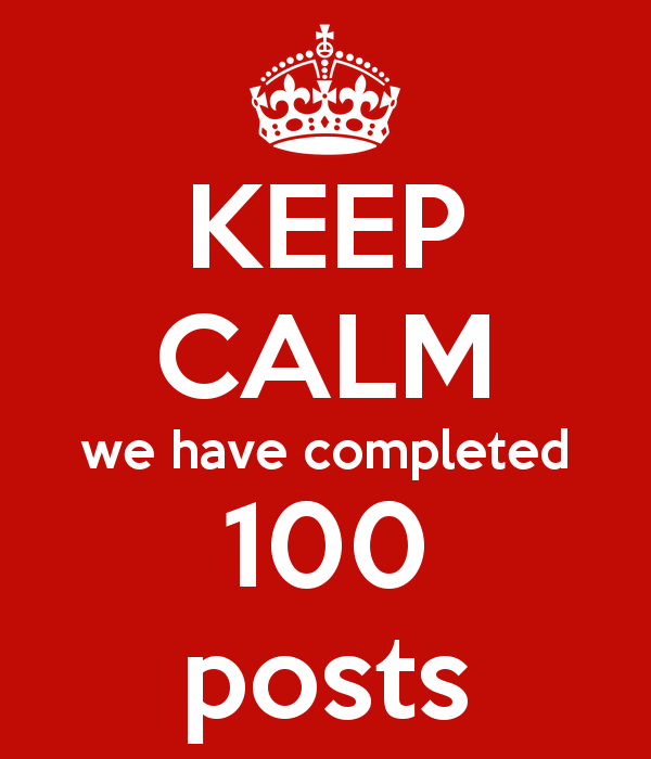 keep-calm-we-have-completed-100-posts.png