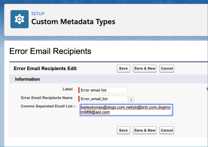 Image of a custom metadata type record called Error Email Recipients. The record has one field Comma separated Email List that has a list of three emails.