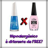 Esmaltes Nacionais Hipoalergênicos e FREE
