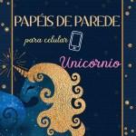 PAPÉIS DE PAREDE PARA CELULAR DE UNICÓRNIO 5
