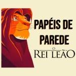 PAPÉIS DE PAREDE PARA CELULAR REI LEÃO
