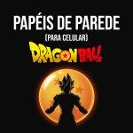 PAPÉIS DE PAREDE PARA CELULAR DRAGON BALL
