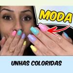 MODA UNHAS COLORIDAS 2019
