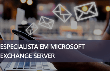 Especialista em Microsoft Exchange Server