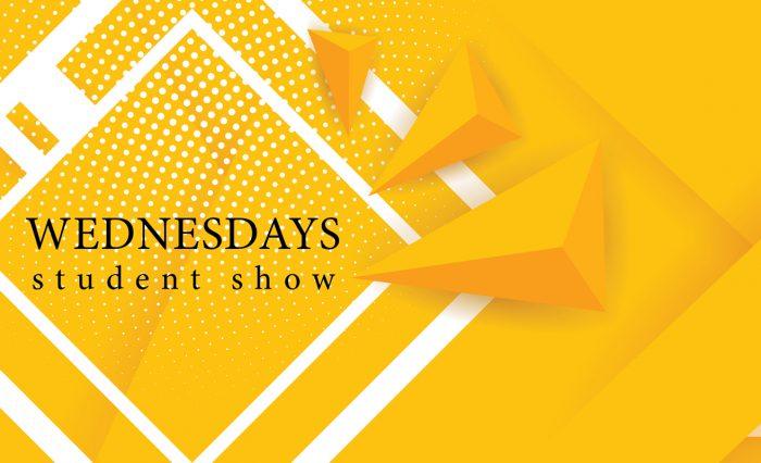 WEDNESDAYS student show slider