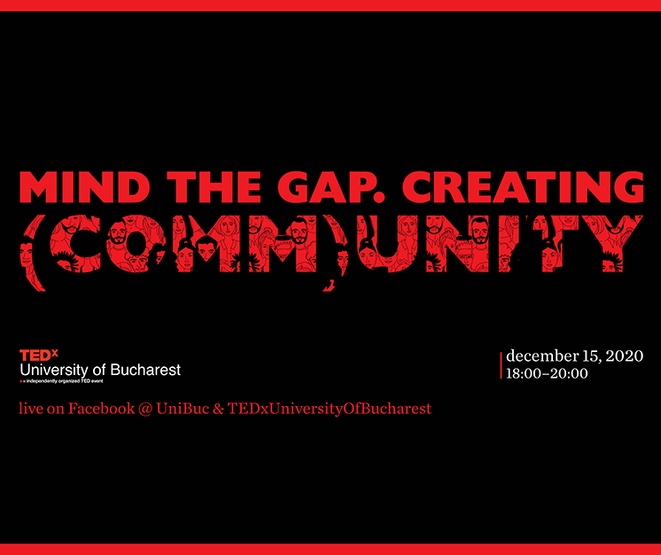 TEDx University Of Bucharest 2020 mind the gap community