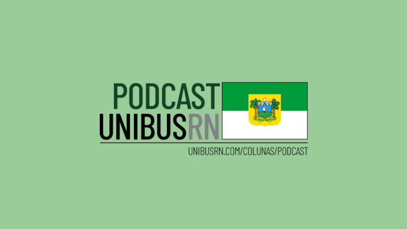 Podcast UNIBUS RN #03: As obras na BR 101