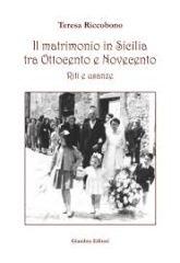 Teresa Riccobomo Il matrimonio in Sicilia