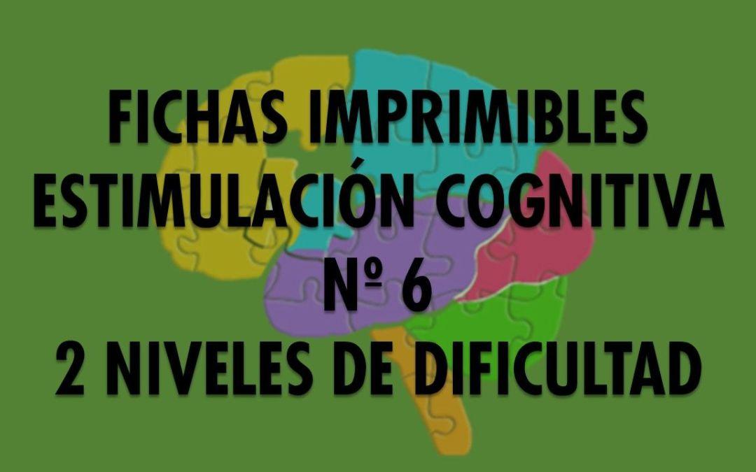 Ficha Estimulación Cognitiva nº 6