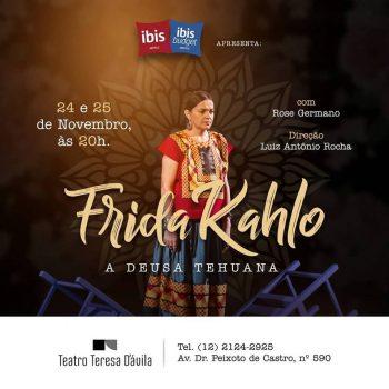 "Teatro Teresa D'ávila apresenta monólogo ""Frida Kahlo – A deusa Tehuana"