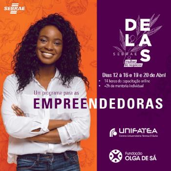 Programa Sebrae Delas – Elas Realizam: Empreendedorismo Feminino