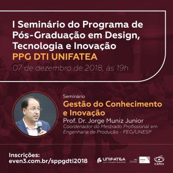 UNIFATEA realiza I Seminário de Pós-Graduação em Design, Tecnologia e Inovação