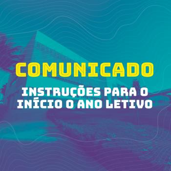 Comunicado de instrução para o início do semestre letivo