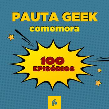 Programa universitário Pauta Geek celebra o seu 100° episódio e comemora a geração de empregos para os alunos do curso