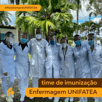 Alunos do UNIFATEA participam do time imunização da COVID-19 em parceria com a Secretaria de Saúde de Lorena
