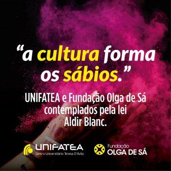 UNIFATEA e Fundação Olga de Sá são contemplados pela lei Aldir Blanc