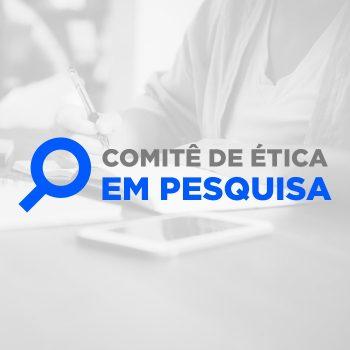 Comitê de Ética em Pesquisa (CEP), obteve renovação do registro e credenciamento, confira.