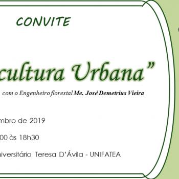 UNIFATEA recebe palestra sobre Silvicultura Urbana