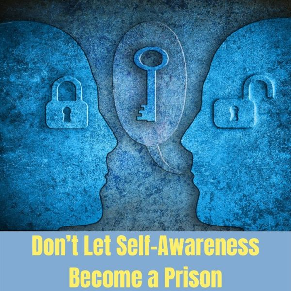 self-awareness prison