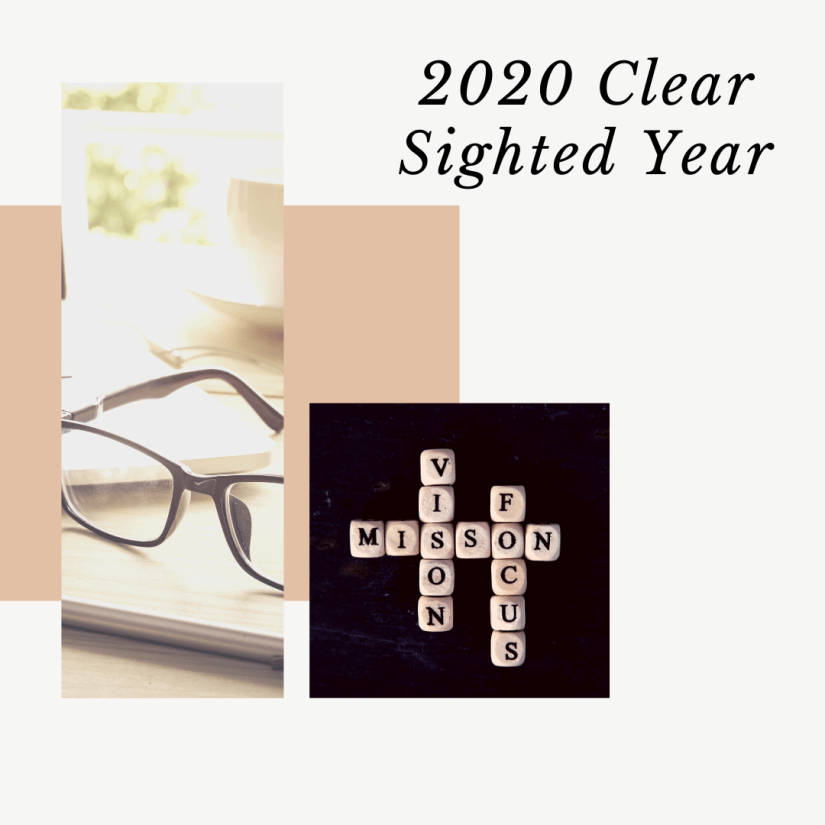 2020 Clear Sighted Year