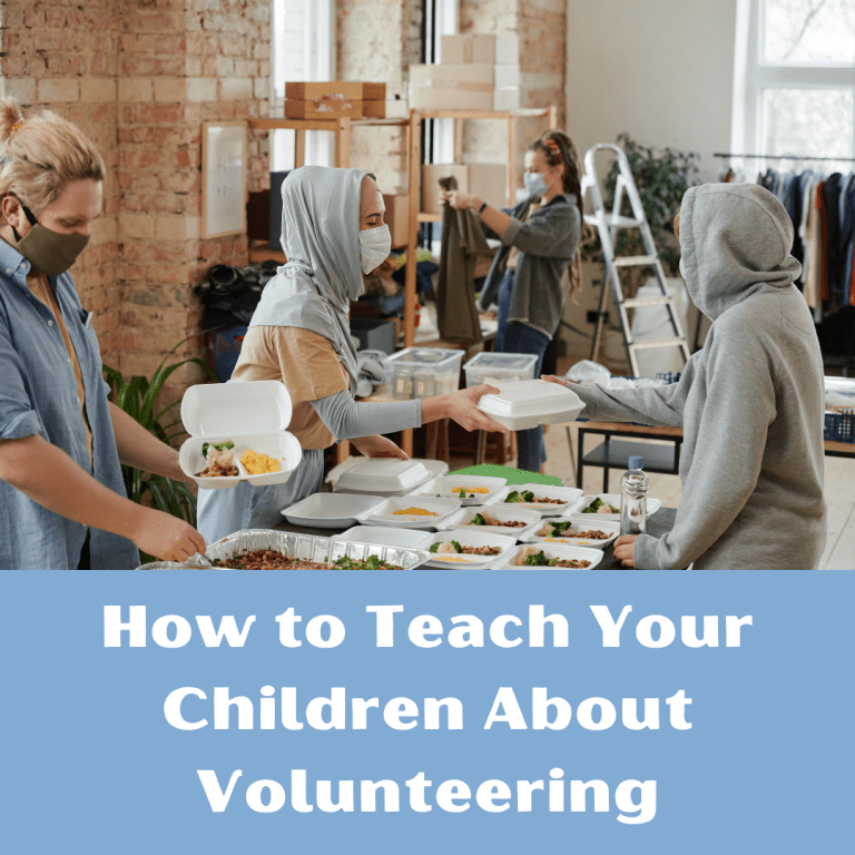How to Teach Your Children About Volunteering