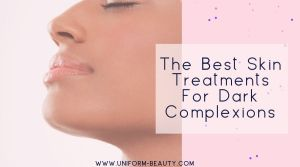 Skin treatment for dark complexion, skin treatment for pores, skin treatment for wrinkles, skin treatment for dark spot, beauty, facial,