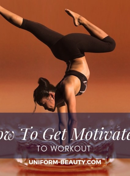 How to Get Motivated to Work Out