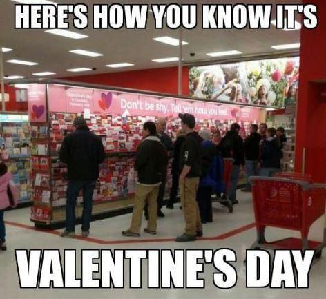 How you know it's Valentines Day meme