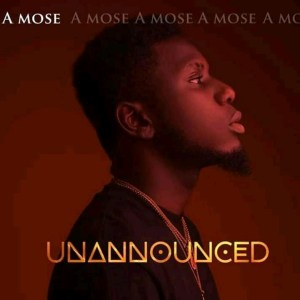 UnAnnounced by A Mose