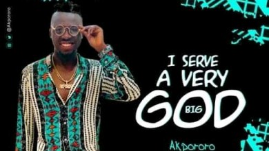 I serve a very big God by Akpororo