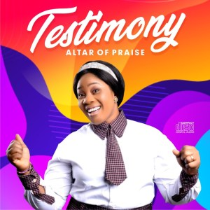 Testimony by Altar of Praise